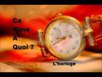 L'horloge / Ca rime a quoi