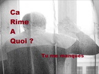 Tu me manques /Ca rime a quoi feat. Koss