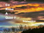 Septembre / Ca rime a quoi